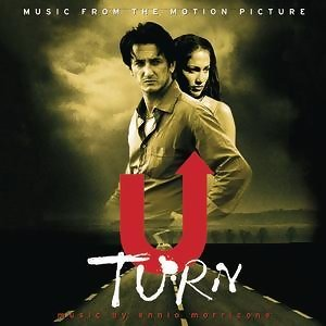 U-TURN MUSIC FROM THE MOTION PICTURE