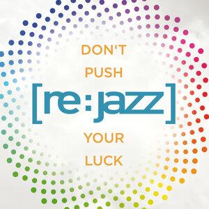 Don't Push Your Luck (feat. N'dea Davenport)