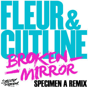 Broken Mirror (Specimen a Remix) - Single