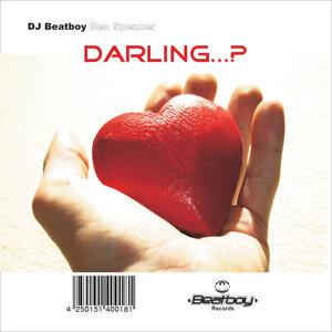 Darling...?