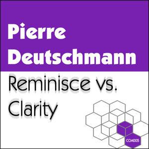 Reminisce vs. Clarity