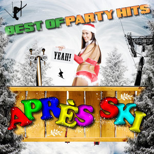 Après Ski - Best of Party Hits