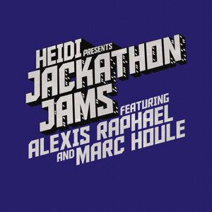 Heidi Presents Jackathon Jams feat. Alexis Raphael & Marc Houle