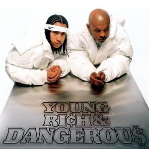 Young, Rich & Dangerous