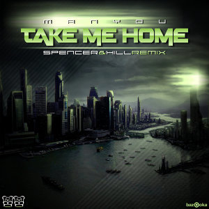 Take Me Home [Remixes]