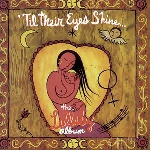 'Til Their Eyes Shine... The Lullaby Album