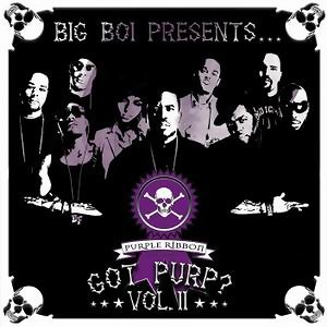 Big Boi Presents... Got Purp? Vol. 2(嘻哈紫緞堂 第二堂口)