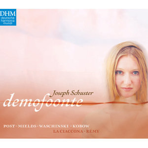 Joseph Schuster: Demofoonte