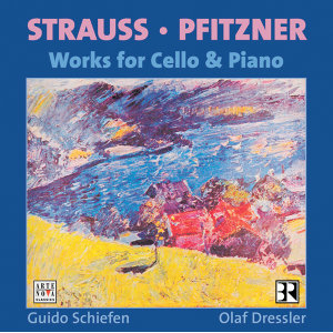 Hans Pfitzner: Sonate, Op.1 / Richard Strauss: Sonate, Op. 6