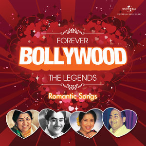 Forever Bollywood Legends - Romantic