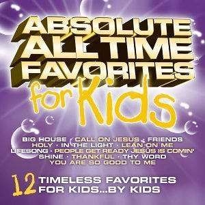 Absolute All Time Favorites For Kids
