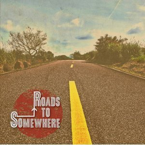 Roads to Somewhere