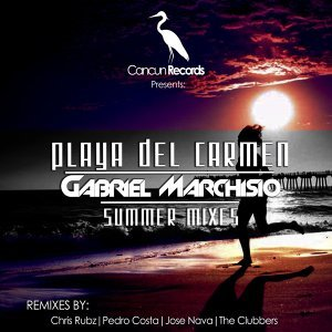Playa del Carmen - Summer Mixes