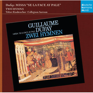 "Guillaume Dufay: Missa ""Si la face ay pale"""