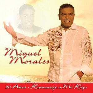 Miguel Morales 20 Años - Homenaje a Mi Hijo