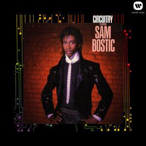 Circuitry Starring Sam Bostic