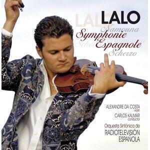 Lalo : Symphonie espagnole, Namouna, Suites Nos 1 & 2, Scherzo in D minor