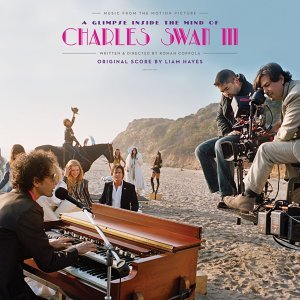 A Glimpse Inside The Mind Of Charles Swan III - Music From The Motion Picture