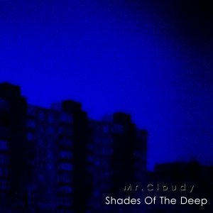 Shades of the Deep