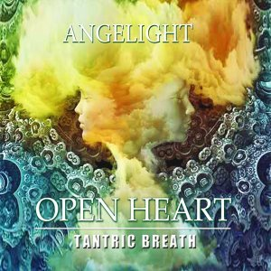 Open Heart (Tantric Breath)