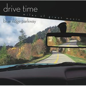 Drive Time(Blue Ridge Parkway)(駕馭古典之心靈角落)