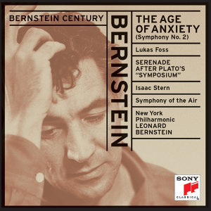 "Bernstein: The Age of Anxiety & Serenade after Plato's ""Symposium"""
