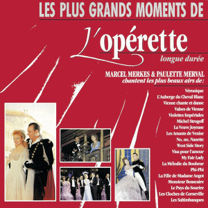 Les plus grands moments de l'Operette