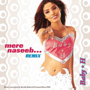 Baby H Mere Naseeb .....Remix