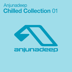 Anjunadeep Chilled Collection 01