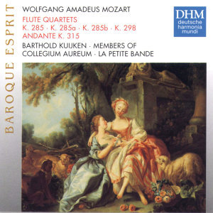 Mozart: Flute Quartets KV 285 (a,b) 298, Andante KV314