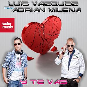 Y Te Vas [feat. Adrian Milena]