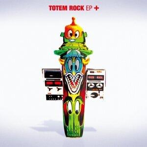 TOTEM ROCK EP + (Totem Rock Ep Plus)
