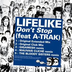 Kitsuné: Lifelike - Don't Stop (Feat. A-Trak) EP