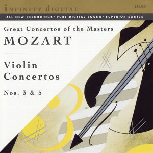 Mozart: Violin Concerti,  K. 216 & 219; Adagio and Fugue for Two Violins, Viola and Bass K. 546