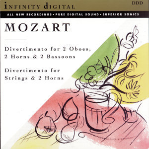 Infinity Digital: Mozart: Divertimenti, K. 252 & 287