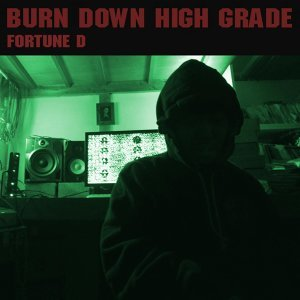 Burn Down Highgrade