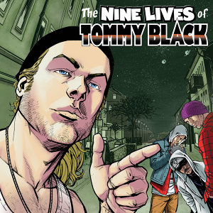 The Nine Lives Of Tommy Black