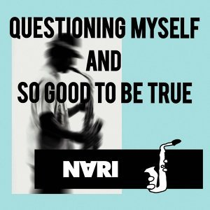 QUESTIONING MYSELF AND SO GOOD TO BE TRUE (Questioning Myself and So Good to Be True)