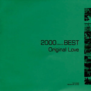 2000 Best (Millennium Best) Original Love (2000 Best (Millennium Best) Original Love)