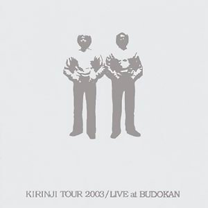 Kirinji Tour 2003 Live At Budokan