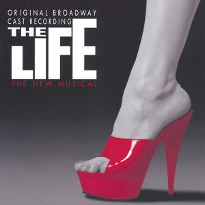 The Life - Original Cast Recording