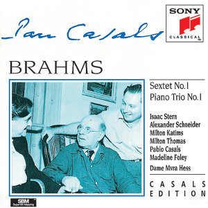 Brahms: Sextet in B-flat major, Op. 18 & Piano Trio No. 1 in B major, Op. 8