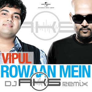 Rowaan Mein - Single - DJ AKS Remix