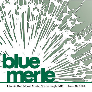 Live At Bull Moose - Live At Bull Moose 6/30/05