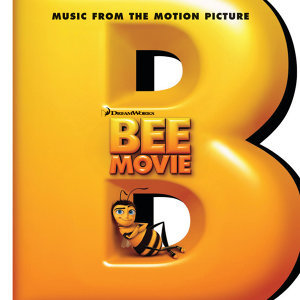 Bee Movie: Music From The Motion Picture