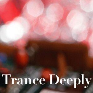 Trance Deeply・・・至福の瞑想音楽