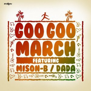 Goo Goo March feat. MISON-B