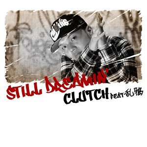 Still Dreamin′ feat 乱鴉