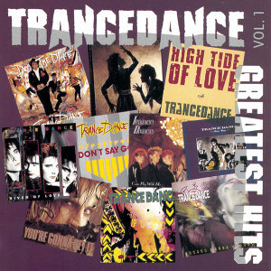 Trancedance Greatest Hits Vol 1