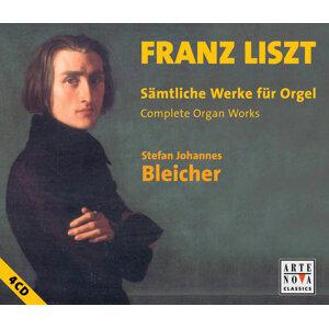 Liszt: Complete Organ Works